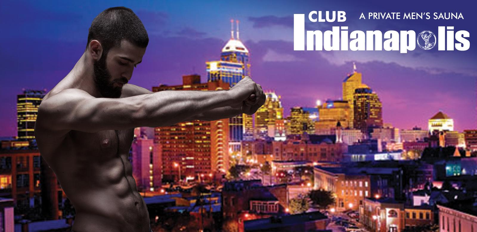 Club Saunas - Club Indianapolis - Private Men's Club